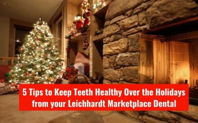 5 Tips To Keep Teeth Healthy Over The Holidays From Leichhardt Marketplace Dental